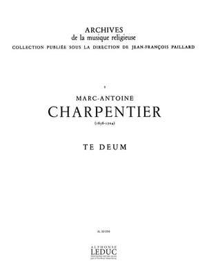 Marc-Antoine Charpentier: Te Deum Soli-Choeur - Satb