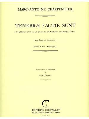 Marc-Antoine Charpentier: Marc-Antoine Charpentier: Tenebræ factæ sunt