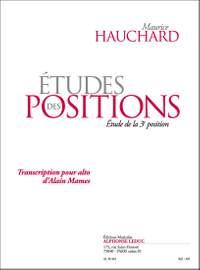Maurice Hauchard: Etudes Des Positions - étude de la 3e Position