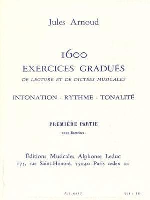 Jules Arnoud: 1600 Exercices gradués Vol.1