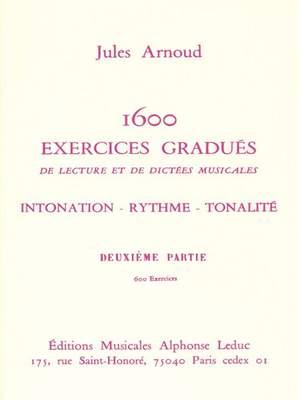 Jules Arnoud: 1600 Exercices gradués Vol.2