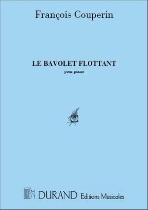 Couperin: Le Bavolet flottant