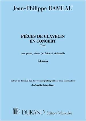 Rameau: Pièces de Clavecin en Concert (Edition A)