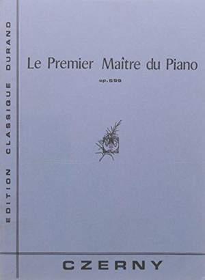 Czerny: Le Premier Maître du Piano Op.599 (Durand)