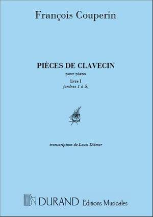 Couperin: Pièces de Clavecin Vol.1