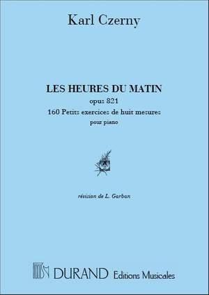 Czerny: Les Heures du Matin Op.821