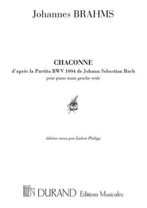 Brahms: Chaconne, d'après Bach - Partita BWV1004