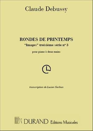 Debussy: Rondes de Printemps