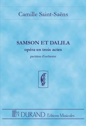 Saint-Saëns: Samson et Dalila Op.47