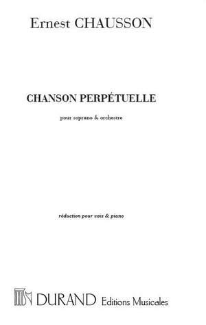 Chausson: Chanson perpétuelle Op.37