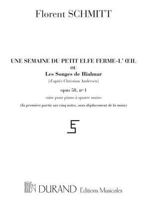 Schmitt: Une Semaine du petit Elfe Ferme-l'Oeil Op.58