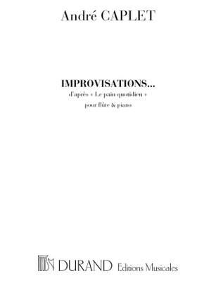 Caplet: Improvisations d'après 'Le Pain quotidien'