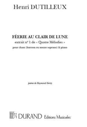 Dutilleux: 4 Mélodies No.1: Féerie au Clair de Lune (med)