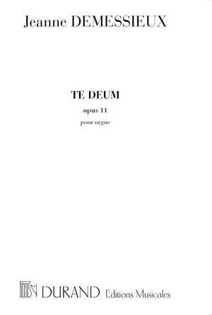 Demessieux: Te Deum Op.11