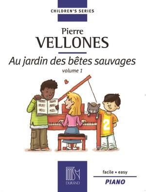 Vellones: Au Jardin des Bêtes sauvages Vol.1