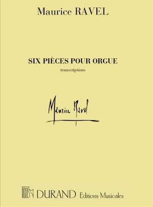 Ravel: 6 Pièces