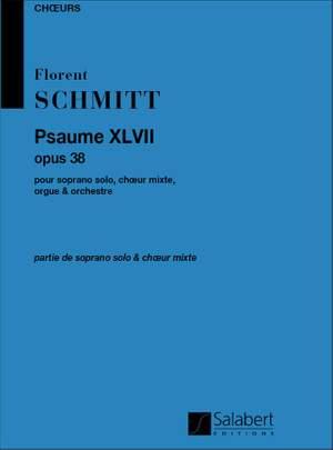 Schmitt: Psaume 47, Op.38