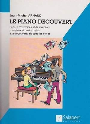 Arnaud: Le Piano découvert