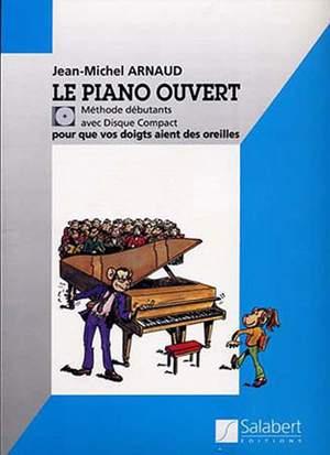 Arnaud: Le Piano ouvert, Method