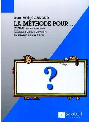 Arnaud: La Méthode pour...