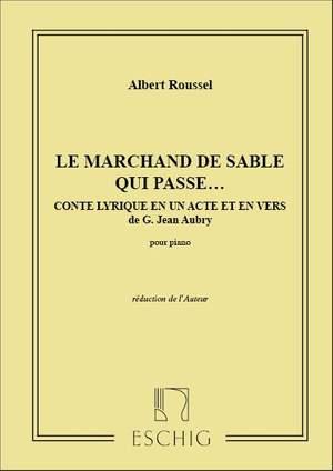 Roussel: Le Marchand de Sable qui passe Op.13