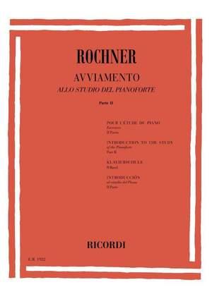 Rochner: Avviamento allo Studio del Pianoforte Vol.2
