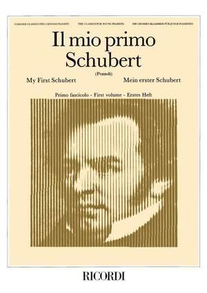 Schubert: Il mio primo Schubert Vol.1