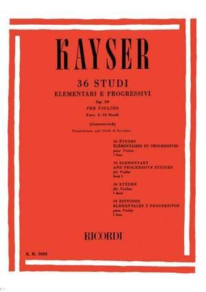 Kayser: 36 Studies Op.20, Vol.1 (ed. D.Zanettovich)