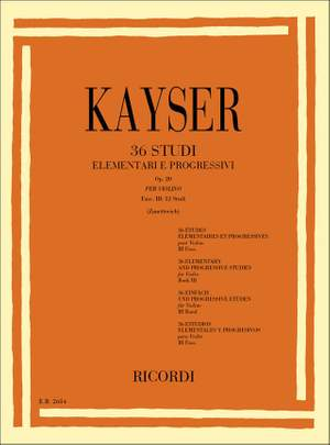Kayser: 36 Studies Op.20, Vol.3 (ed. D.Zanettovich)