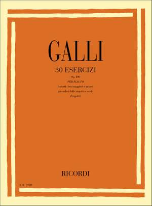 Galli: 30 Esercizi in tutti Toni maggiori e minori Op.100