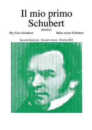 Schubert: Il mio primo Schubert Vol.2