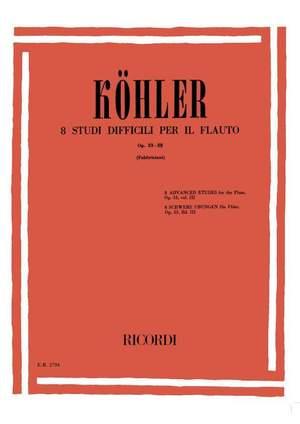 Köhler: Studies Op.33, Vol.3 (ed. R.Fabbriciani)