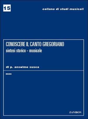 Susca: Conoscere il Canto gregoriano