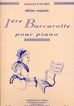 Gabriel Fauré: Barcarolle No.1 In A Minor Op.26