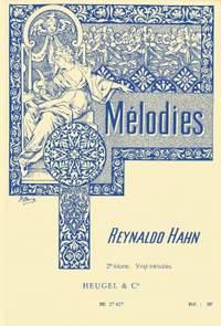 Reynaldo Hahn: Mélodies Vol 2