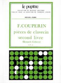 François Couperin: Pieces de Clavecin Deuxième livre (Volume 2)