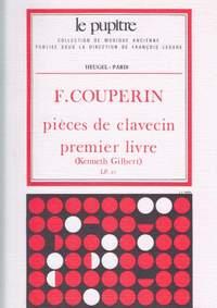 François Couperin: Pieces de Clavecin Premier livre (Volume 1)