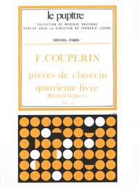 François Couperin: Pieces de Clavecin Quatrième livre (Volume 4)
