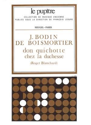Joseph Bodin de Boismortier: Don Quichotte Chez La Duchesse