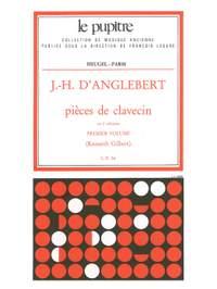 Jean-Henri D'Anglebert: Pieces for Harpsichord (Volume 1)