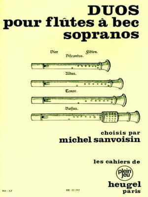 Michel Sanvoisin: Duos pour Flûtes À Bec