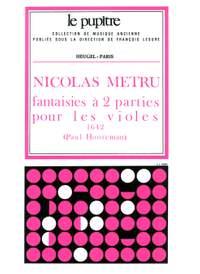Nicolas Metru: Fantaisies a 2 Parties pour les Violes