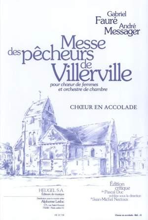 Gabriel Fauré: Messe Des Pecheurs De Villerville