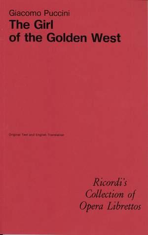 Puccini: La Fanciulla del West (English & Italian Libretto)