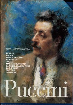 Puccini: All the Opera Librettos