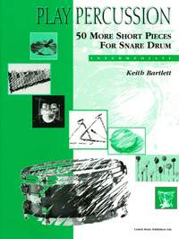Bartlett K: 50 More Short Pieces for Snare Drum