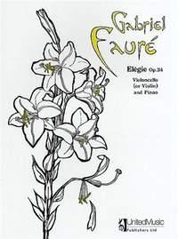 Fauré G: Elegie Op.24 (Cello & Piano)
