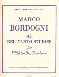 Marco Bordogni: 43 Bel Canto Studies ( Tuba/Bass Trombone )
