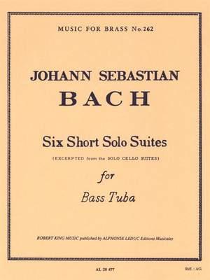 Johann Sebastian Bach: Six Short Solo Suites