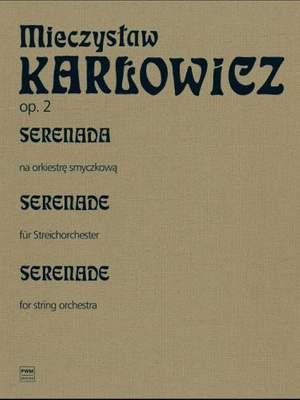 Karlowicz, M: Serenada Op2